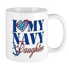 I Love My Navy Daughter Mug