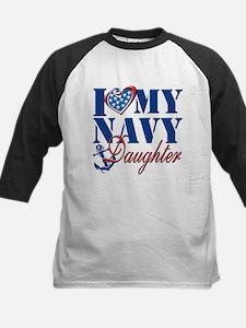 I Love My Navy Daughter Baseball Jersey