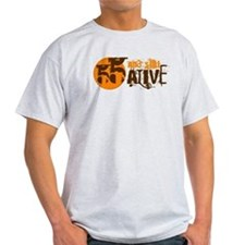 55 and Still Alive Hilarious Birthday Design T-Shi