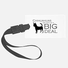 Chihuahua Big Deal Luggage Tag