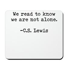 CS Lewis Not Alone Mousepad