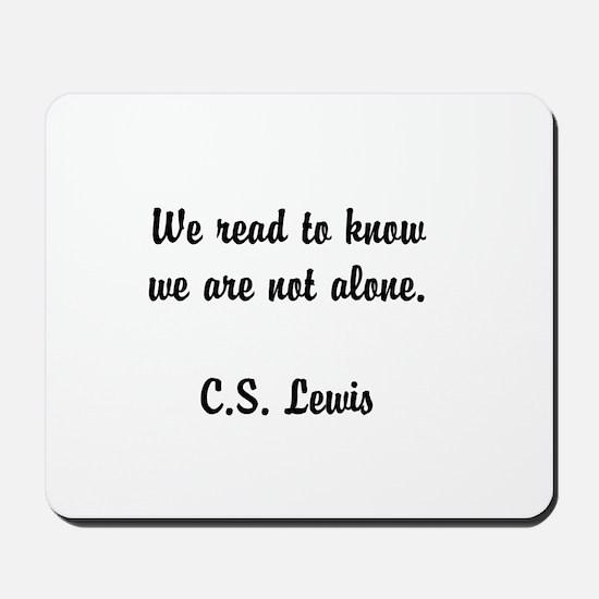 CS Lewis Not Alone (2) Mousepad