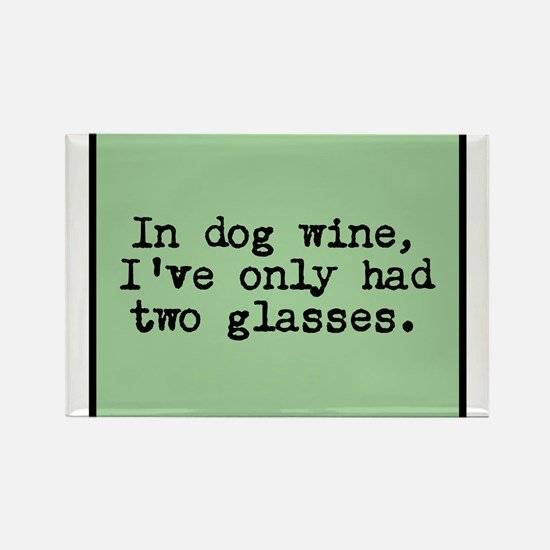 in dog wine Magnets