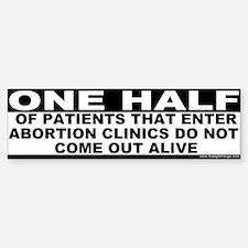 Abortion Clinics Kill Patients Bumper Bumper Bumper Sticker
