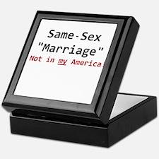 Same-Sex Marriage - Not in my America Keepsake Box