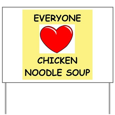 CHICKENSOUP Yard Sign