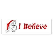 I Believe (in Santa Claus) Bumper Bumper Sticker