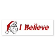 I Believe (in Santa Claus) Bumper Car Sticker