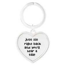 Just sit right back Heart Keychain