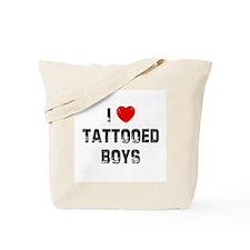 I * Tattooed Boys Tote Bag