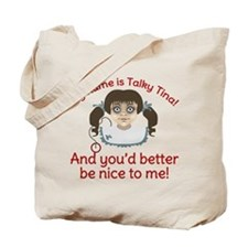 Talky Tina Better Be Nice Tote Bag