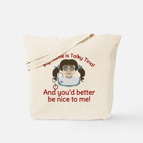 Talky Tina Better Be Nice Tote Bag