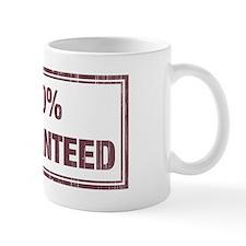 Guaranteed Mug