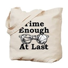 Time Enough At Last Glasses Tote Bag