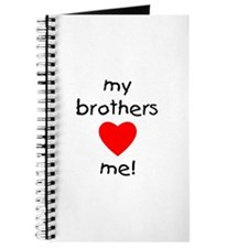 My brothers love me Journal