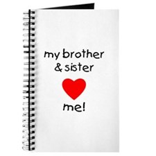 My brother & sister love me Journal