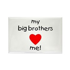 My big brothers love me Rectangle Magnet