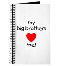 My big brothers love me Journal