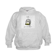 Hello is it tea... Hoodie