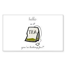 Hello is it tea... Decal