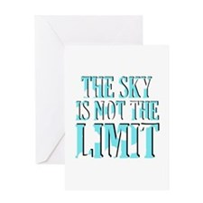 'Not The Limit' Greeting Card