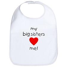 My big sisters love me Bib