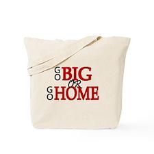 'Go Big' Tote Bag