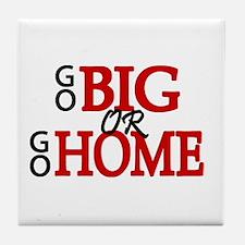 'Go Big' Tile Coaster