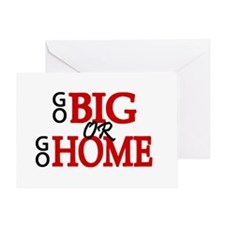 'Go Big' Greeting Card