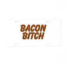 Bacon Bitch Aluminum License Plate