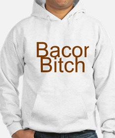 Bacon Bitch Hoodie