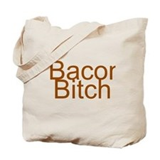 Bacon Bitch Tote Bag