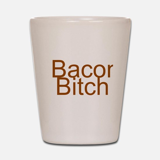 Bacon Bitch Shot Glass