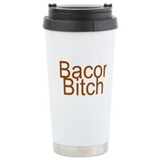 Bacon Bitch Travel Mug