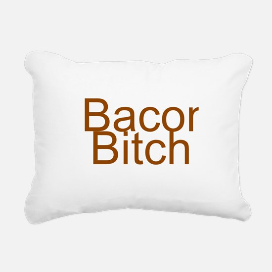 Bacon Bitch Rectangular Canvas Pillow