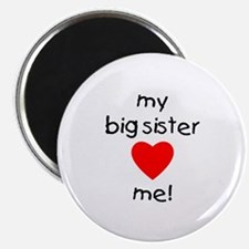 "My big sister loves me 2.25"" Magnet (10 pack)"