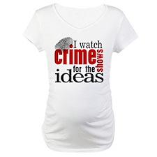 Crime Show Ideas Shirt