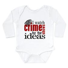 Crime Show Ideas Long Sleeve Infant Bodysuit