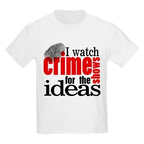Crime Show Ideas Kids Light T-Shirt