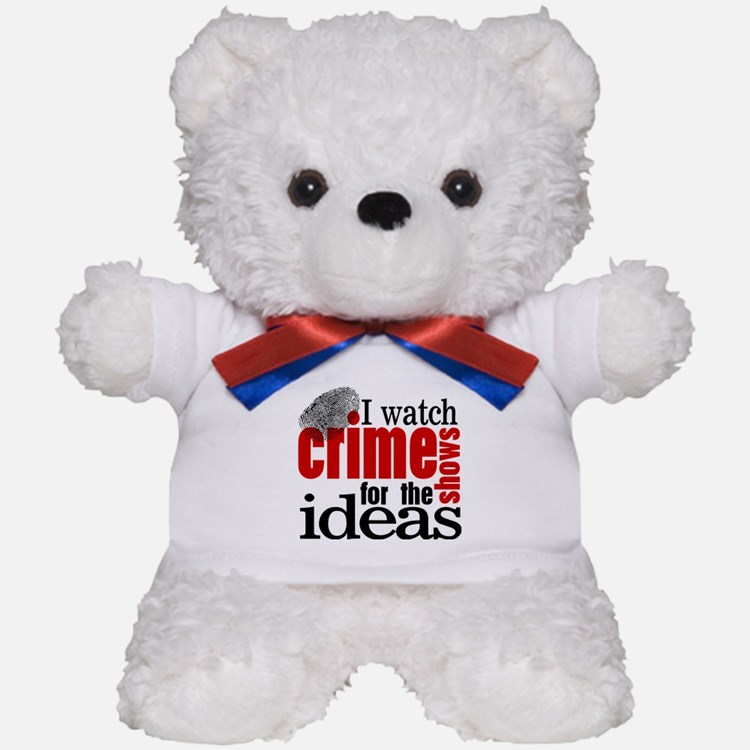 Crime Show Ideas Teddy Bear