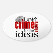 Crime Show Ideas Decal