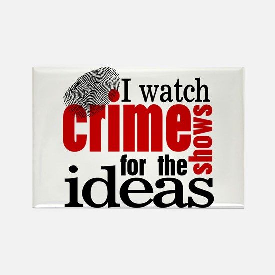 Crime Show Ideas Rectangle Magnet