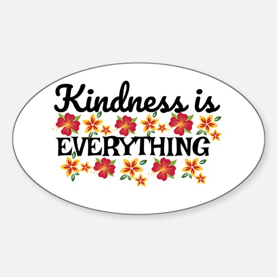 Kindness is everything Decal