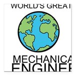 Worlds Greatest Mechanical Engineer Square Car Mag