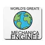 Worlds Greatest Mechanical Engineer Mousepad
