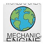 Worlds Greatest Mechanical Engineer Tile Coaster