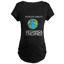 Worlds Greatest Mechanical Engineer Maternity T-Sh