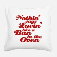 bun in the oven Square Canvas Pillow