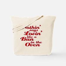 bun in the oven Tote Bag