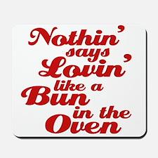 bun in the oven Mousepad